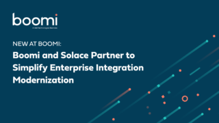 boomi and solace partner on enterprise integration modernization